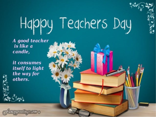 Happy teacher39;s day