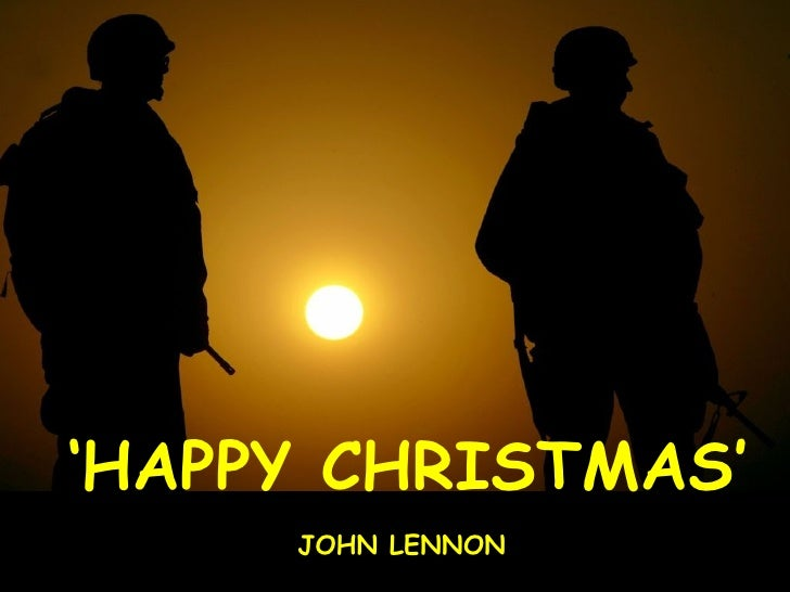 ' HAPPY CHRISTMAS' JOHN LENNON