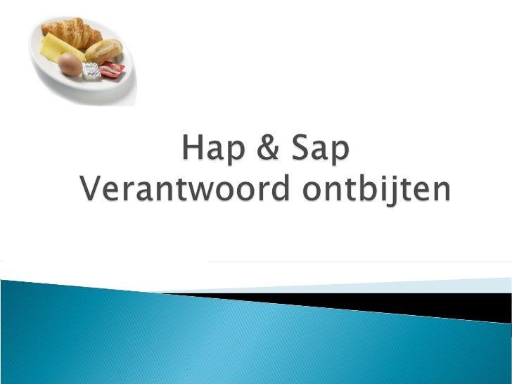 Hap & sap