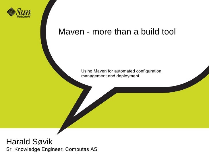 Maven 2 - more than a build tool