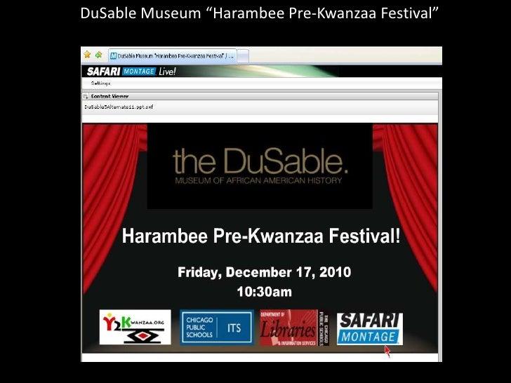 """DuSable Museum """"Harambee Pre-Kwanzaa Festival""""<br />"""