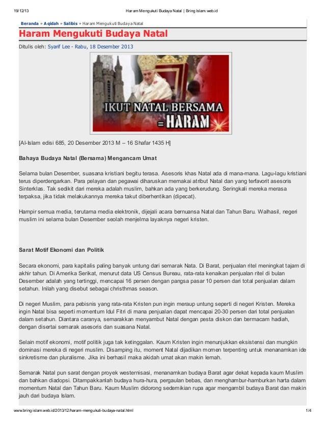 19/12/13  Haram Mengukuti Budaya Natal   BringIslam.web.id  Beranda » A qidah » Salibis » Haram Menguk uti Buday a Natal  ...
