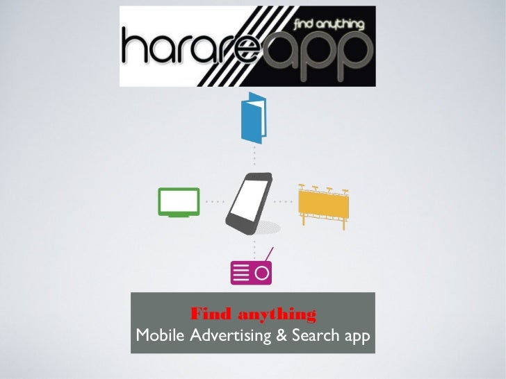 Find anythingMobile Advertising & Search app