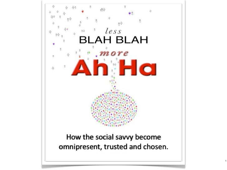 How the social savvy become omnipresent, trusted and chosen. / Preso for HAR's The BigE event.