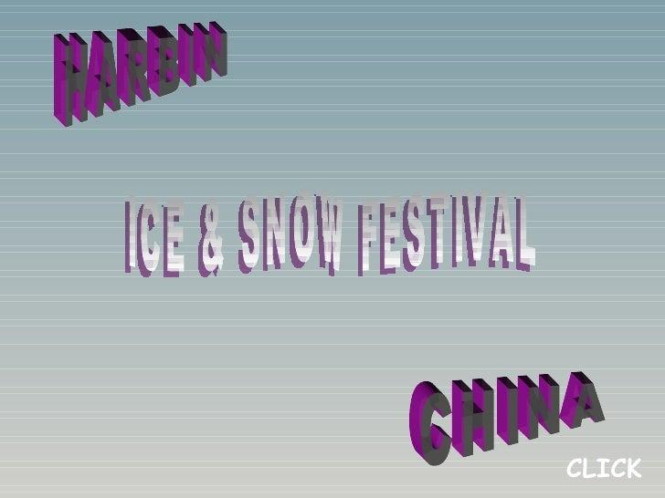 HARBIN CHINA ICE & SNOW FESTIVAL CLICK