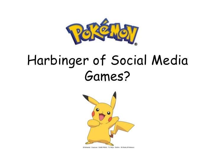 Harbinger of Social Media        Games?