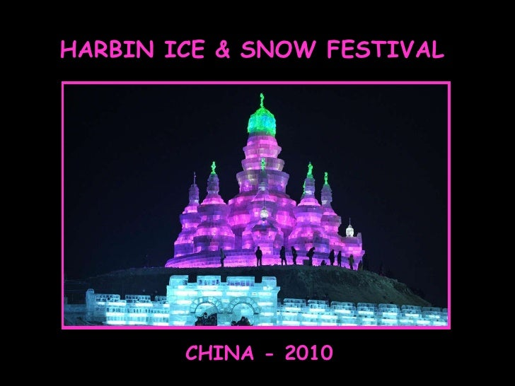 The Harbin Festival - China 2010