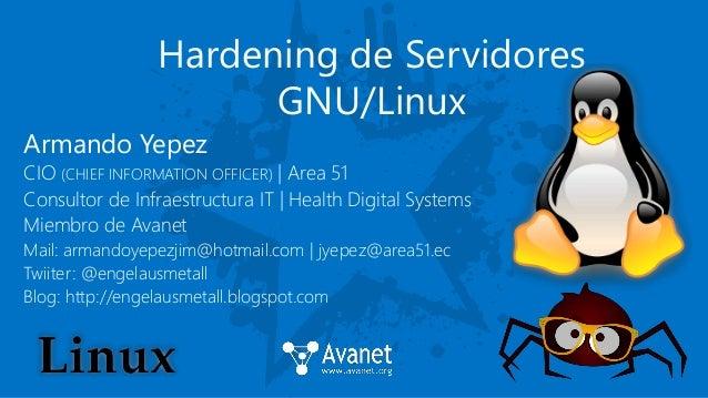 Armando Yepez CIO (CHIEF INFORMATION OFFICER)   Area 51 Consultor de Infraestructura IT   Health Digital Systems Miembro d...