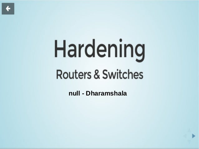 Hardening Routers and Swithches