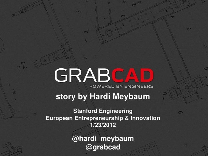 story by Hardi Meybaum        Stanford EngineeringEuropean Entrepreneurship & Innovation              1/23/2012        @ha...