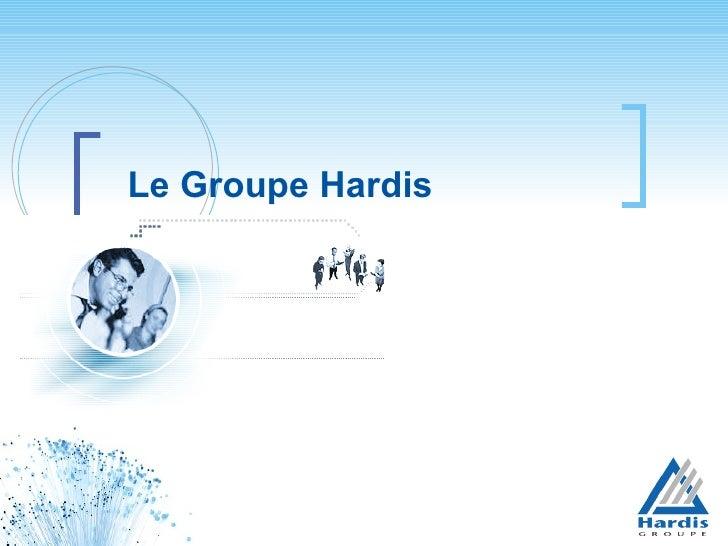 Le Groupe Hardis