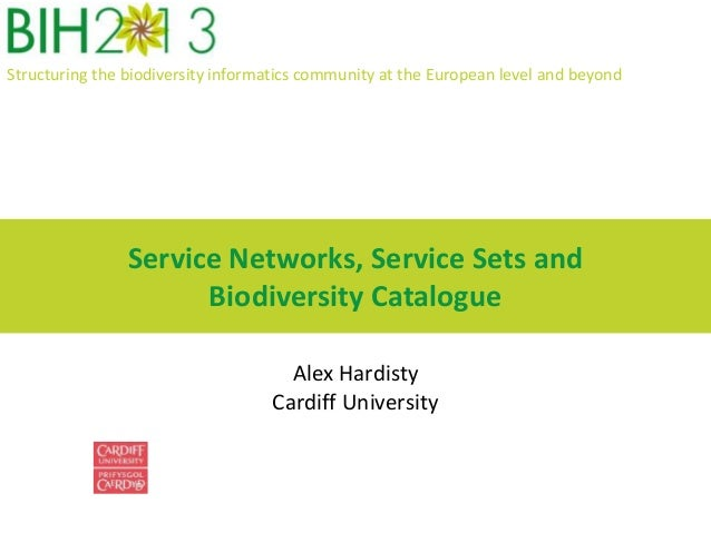 Structuring the biodiversity informatics community at the European level and beyond Service Networks, Service Sets and Bio...