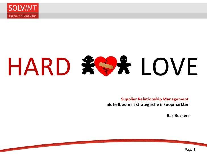 Hard Love: SRM als hefboom in strategische inkoopmarkten