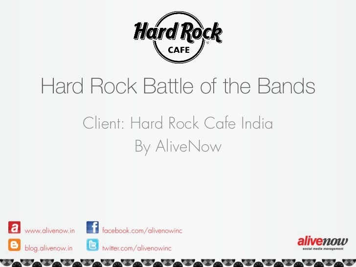 Hard Rock Battle of the Bands    Client: Hard Rock Cafe India            By AliveNow
