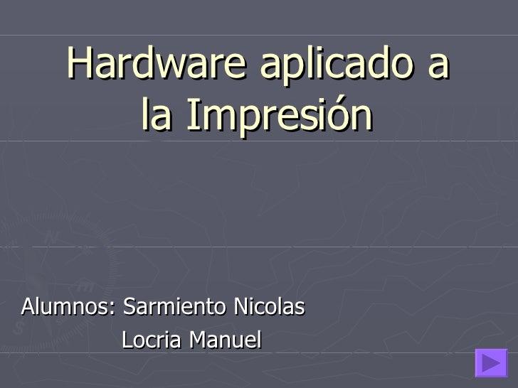 hardware impresión