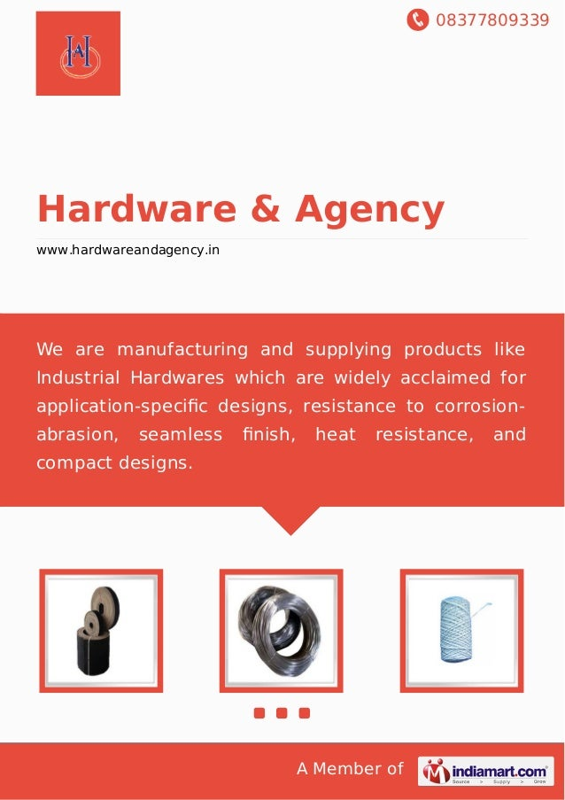 08377809339 A Member of Hardware & Agency www.hardwareandagency.in We are manufacturing and supplying products like Indust...