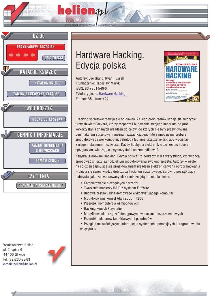 IDZ DO          PRZYK£ADOWY ROZDZIA£                             SPIS TRE CI   Hardware Hacking.                          ...