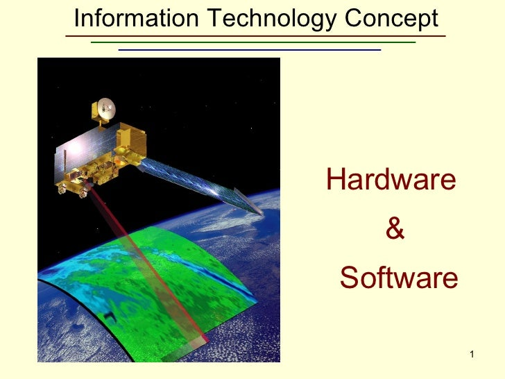 Information Technology Concept Hardware  & Software