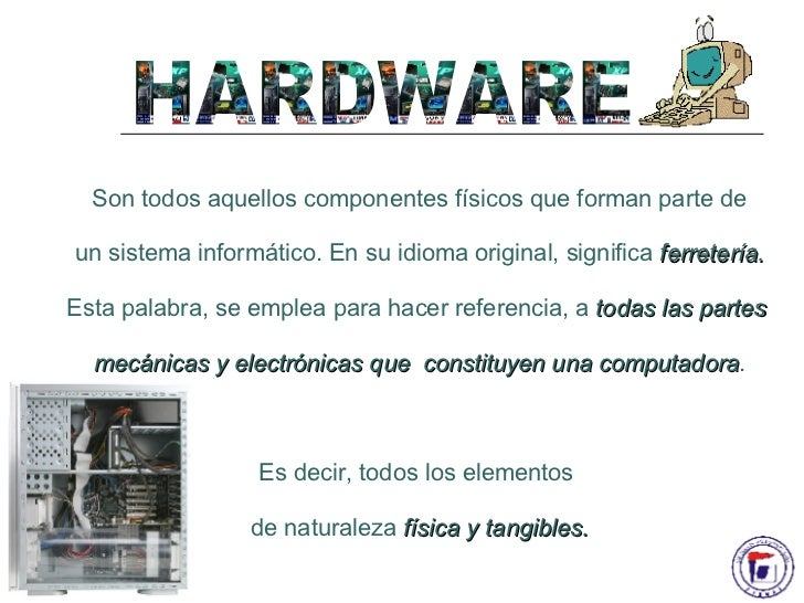 Hardware y software for Que significa hardware