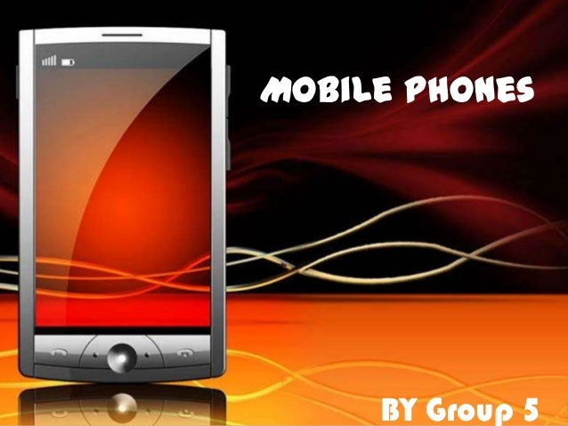 Mobile PhonesBY Group 5