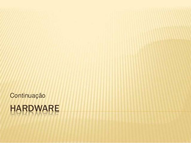 Introdução a Informática - Continuação