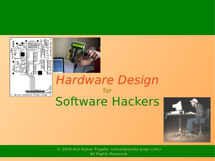 Hardware Design for Software Hackers