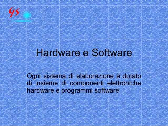 Hardware e software
