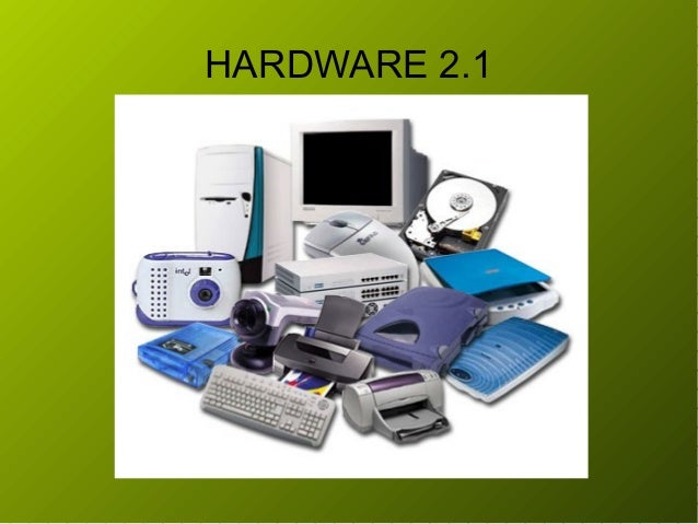 HARDWARE 2.1