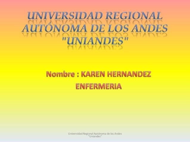 """Universidad Regional Autónoma de los Andes """"Uniandes"""""""