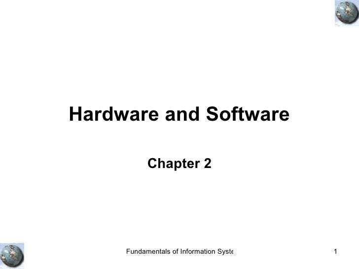 Hardware and Software   Chapter 2