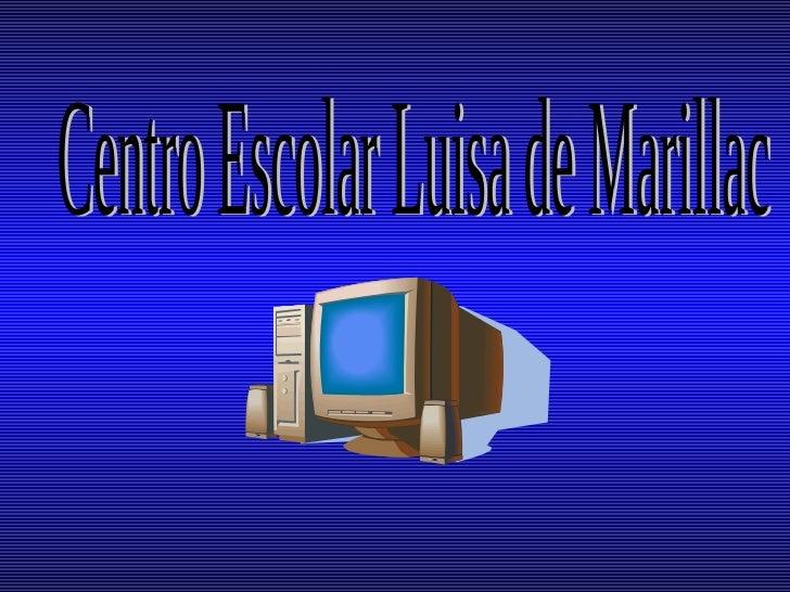 . Centro Escolar Luisa de Marillac