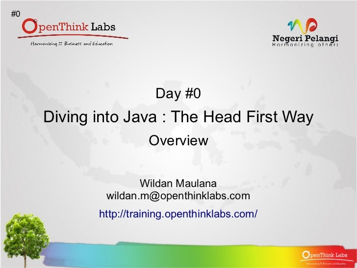 OpenThink Labs Training : Diving into Java, The Head First Way