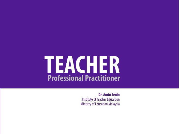 Teacher as Professional Practitioner
