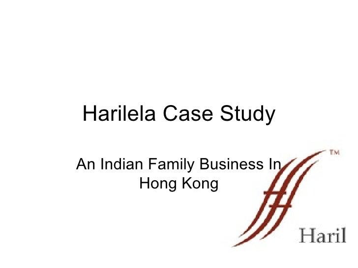 Harilela Case Study