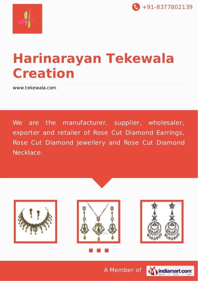 +91-8377802139 A Member of Harinarayan Tekewala Creation www.tekewala.com We are the manufacturer, supplier, wholesaler, e...
