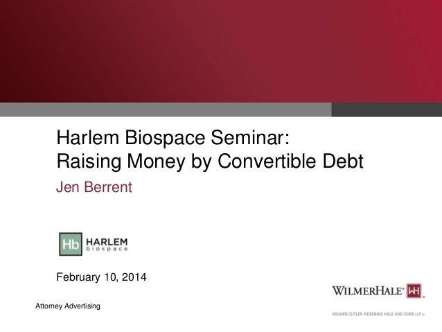 Harlem Biospace Seminar: Raising Money by Convertible Debt