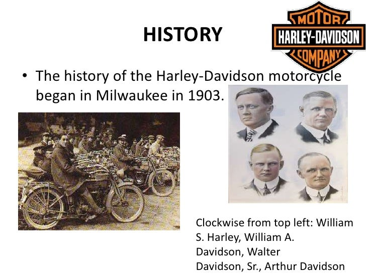 an analysis of the william harley and arthur davidsons start of the motorcycle business Figure 5 provides a swot analysis of harley-davidson  william harley and three brothers, arthur davidson,  harley-davidson's only american motorcycle.