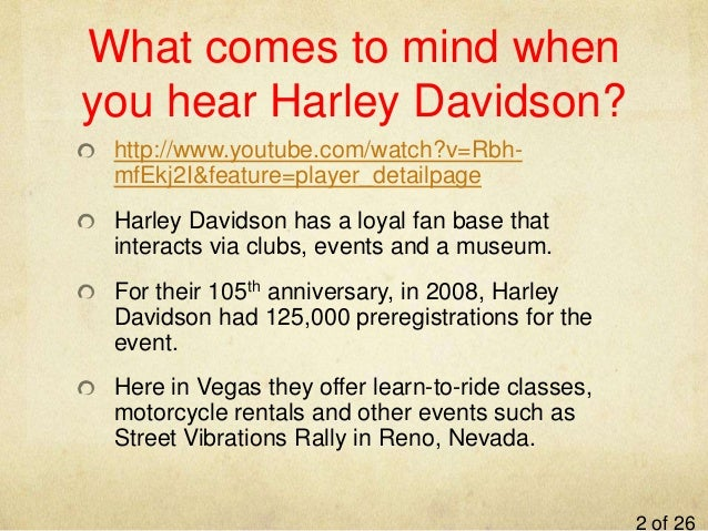 case study of davidson community harley Case study  harley-davidson motorcycles' mission is to enable personal  a  nucleus for local harley communities, and a destination for.