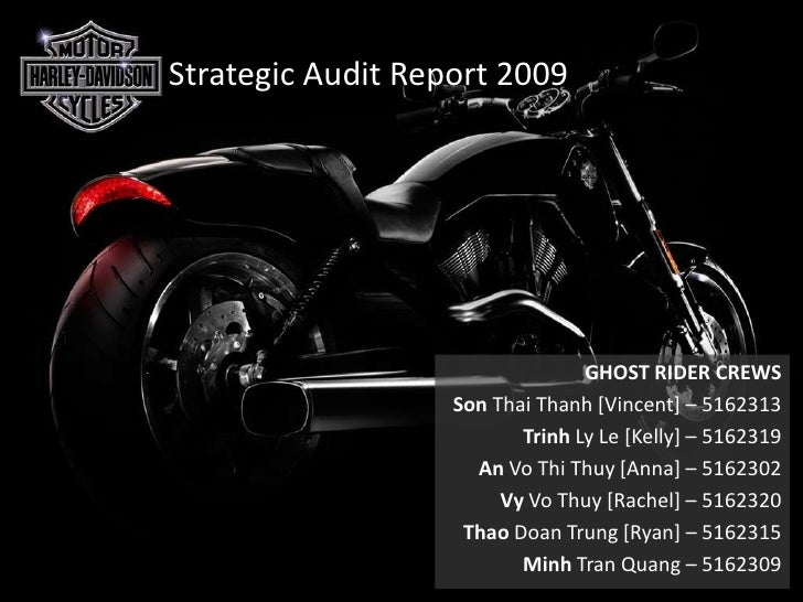 Strategic Audit Report 2009<br />GHOST RIDER CREWS<br />Son Thai Thanh [Vincent] – 5162313<br />Trinh Ly Le [Kelly] – 5162...