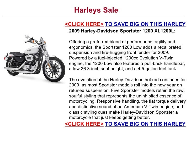 Harleys Sale <CLICK HERE>   TO SAVE BIG ON THIS HARLEY 2009 Harley-Davidson Sportster 1200 XL1200L : Offering a preferred ...