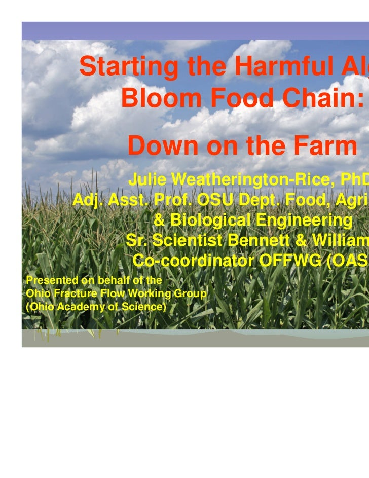 Starting the Harmful Algal            Bloom Food Chain:                 Down on the Farm               Julie Weatherington...