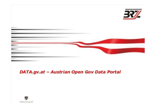 www.brz.gv.at DATA.gv.at – Austrian Open Gov Data Portal