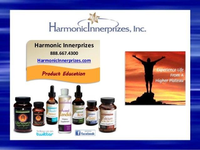 Harmonic Innerprizes 888.667.4300 HarmonicInnerprizes.com Product Education