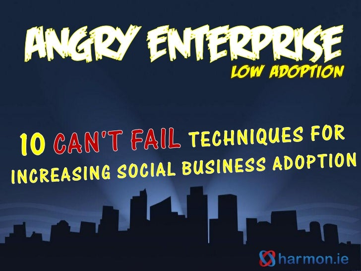 The Angry Birds Guide to Can't Fail Social Business Adoption