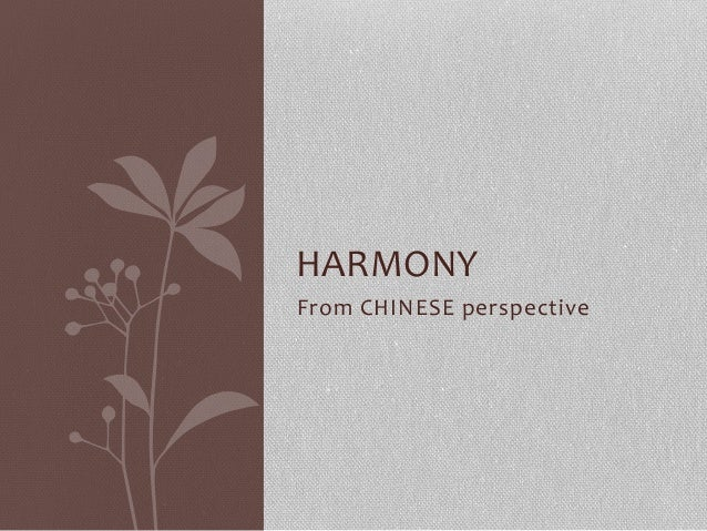 HARMONY     From  CHINESE  perspective
