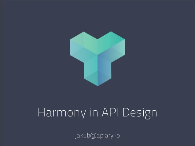 Harmony in API Design