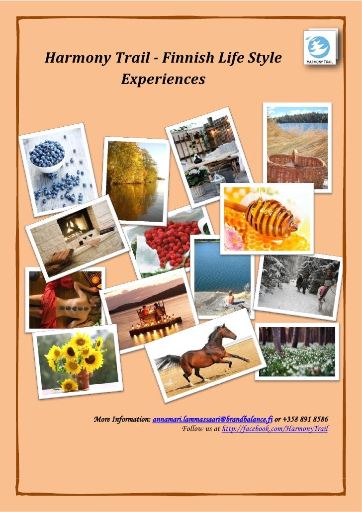 Harmony Trail -‐ Finnish Life Style             Experiences            More Information: annamari.lammassaa...