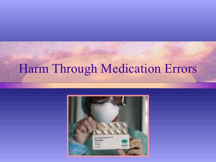 Harm Through Medication Errors