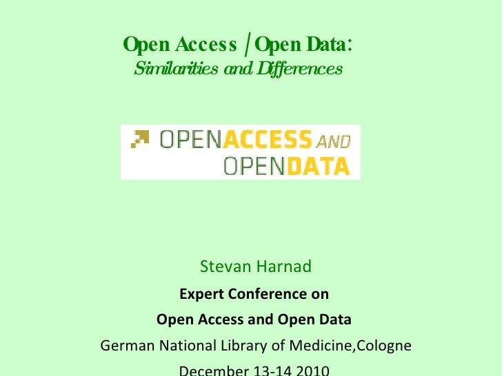 Stevan Harnad: Open Access - Open Data: similarities and differences