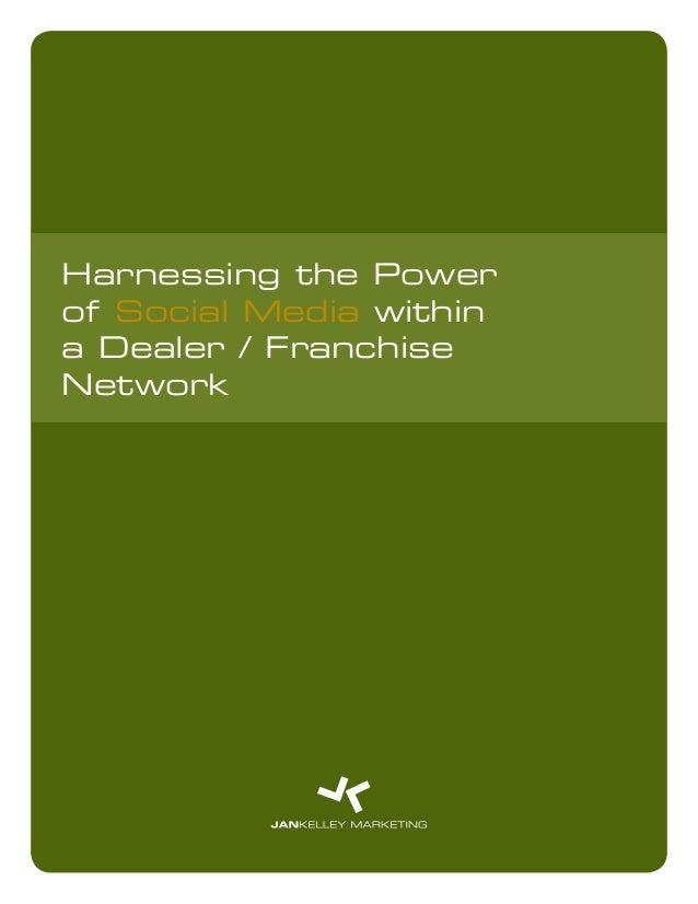 Harnessing the Power of Social Media for Dealer/Franchise Networks